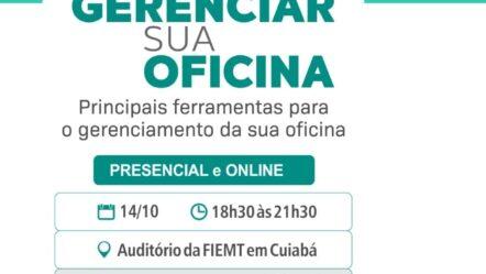 Palestra 'Como gerenciar sua oficina' ocorre em Cuiabá